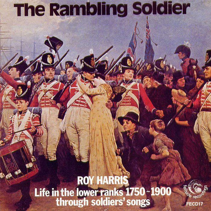 ROY HARRIS – THE RAMBLING SOLDIER