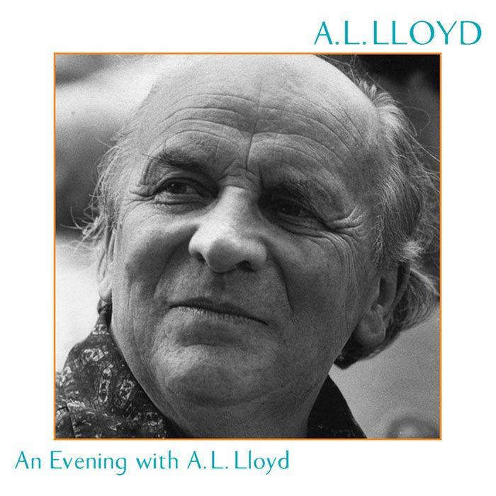 A.L. LLOYD – AN EVENING WITH A.L. LLOYD
