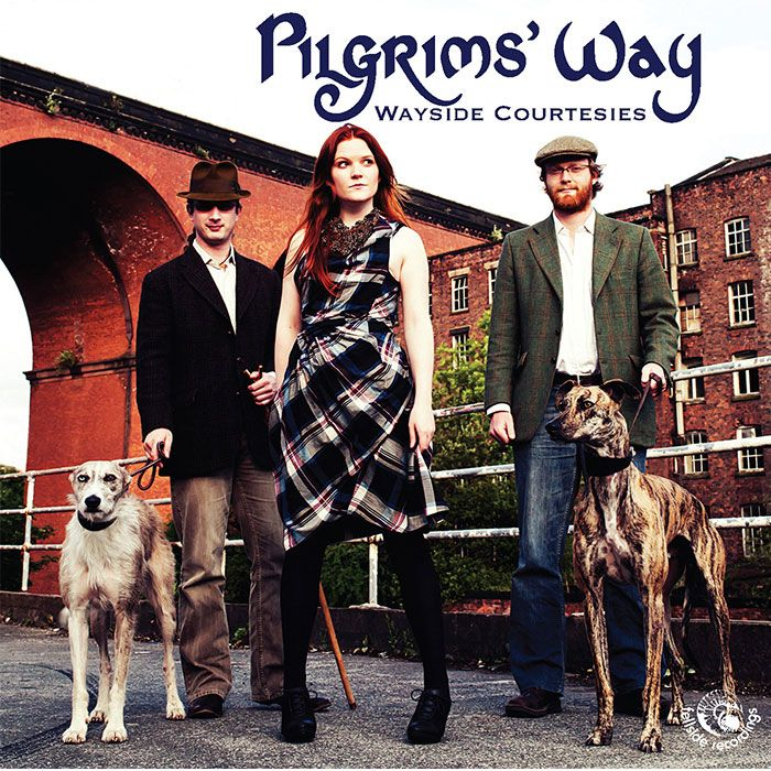 PILGRIMS' WAY – WAYSIDE COURTESIES
