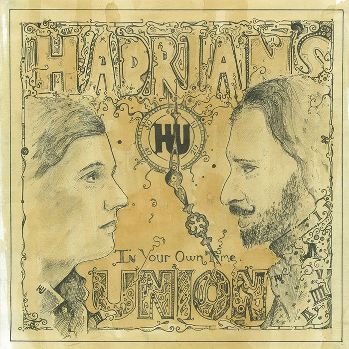 HADRIAN'S UNION – IN YOUR OWN TIME