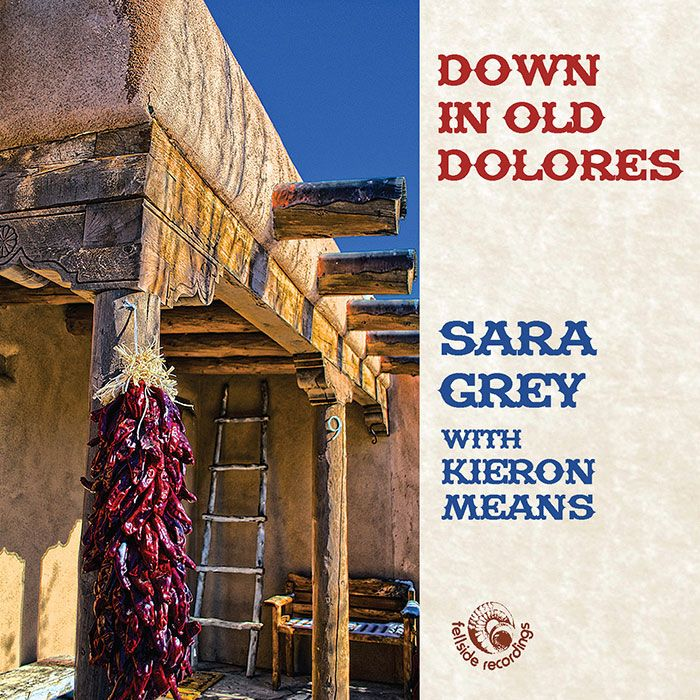 SARA GREY – DOWN IN OLD DOLORES