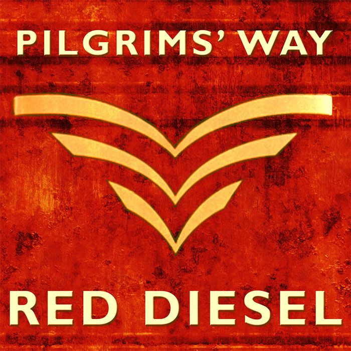 PILGRIMS' WAY – RED DIESEL