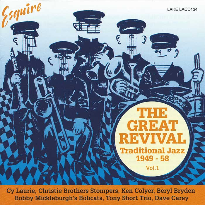 VARIOUS ARTISTS – THE GREAT REVIVAL – Traditional Jazz 1949-58.  Vol. 1