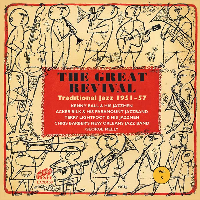 VARIOUS ARTISTS – THE GREAT REVIVAL – TRADITIONAL JAZZ 1949-57 VOL. 5