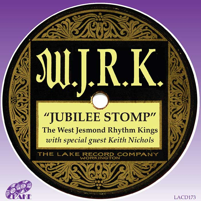 MIKE DURHAM'S WEST JESMOND RHYTHM KINGS With Special Guest Keith Nichols – JUBILEE STOMP