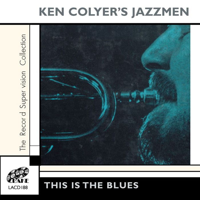 KEN COLYER'S JAZZMEN – THIS IS THE BLUES