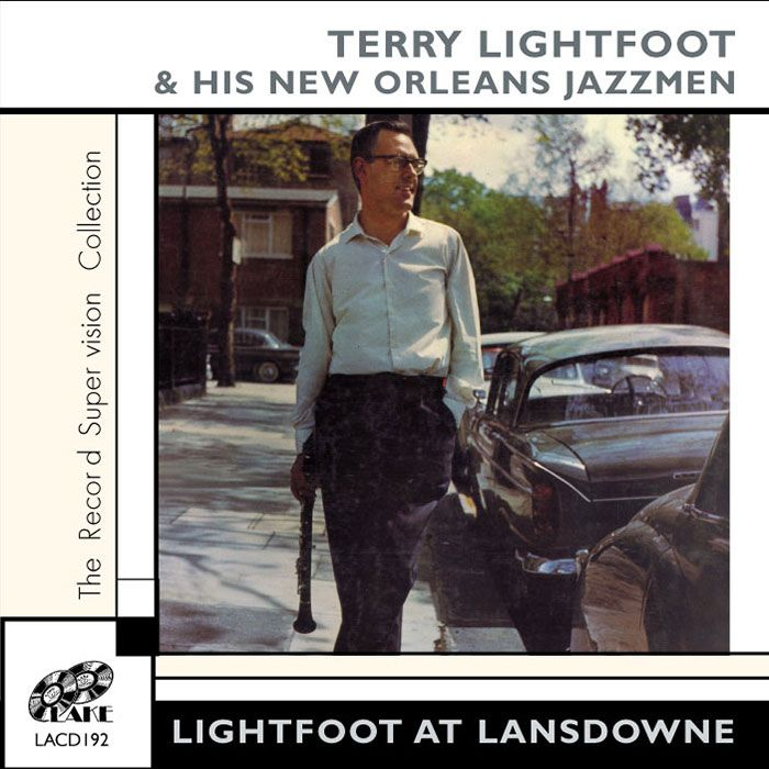 TERRY LIGHTFOOT'S NEW ORLEANS JAZZMEN – LIGHTFOOT AT LANSDOWNE