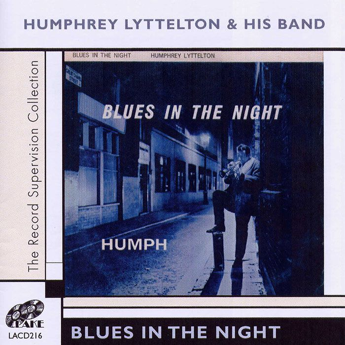 HUMPHREY LYTTELTON & HIS BAND – BLUES IN THE NIGHT