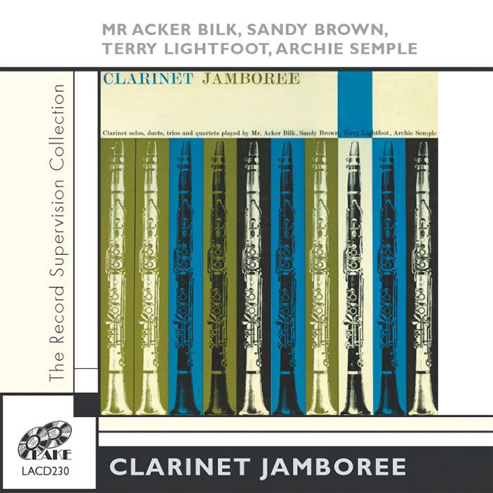 ACKER BILK, SANDY BROWN, TERRY LIGHTFOOT & ARCHIE SEMPLE – CLARINET JAMBOREE