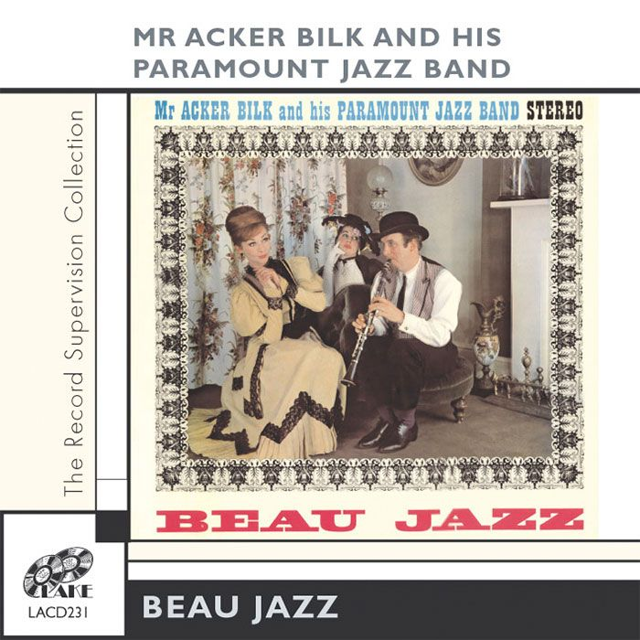 MR ACKER BILK & HIS PARAMOUNT JAZZ BAND – BEAU JAZZ
