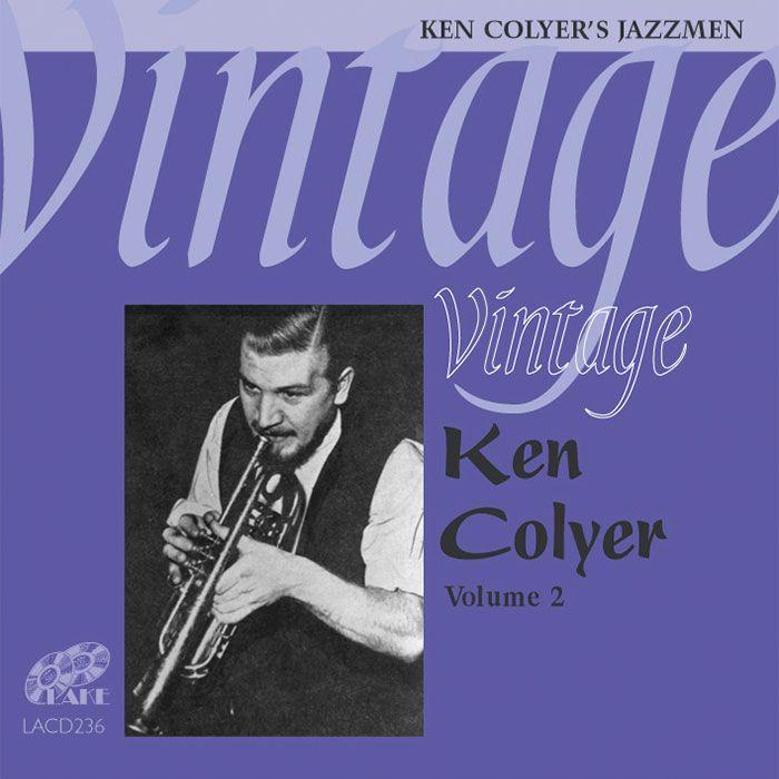KEN COLYER – VINTAGE KEN COLYER Vol 2