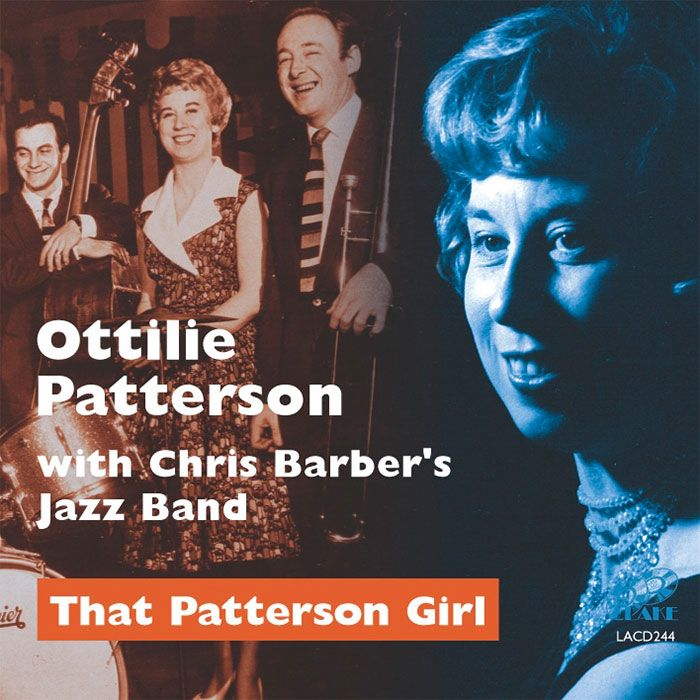 OTTILIE PATTERSON – THAT PATTERSON GIRL