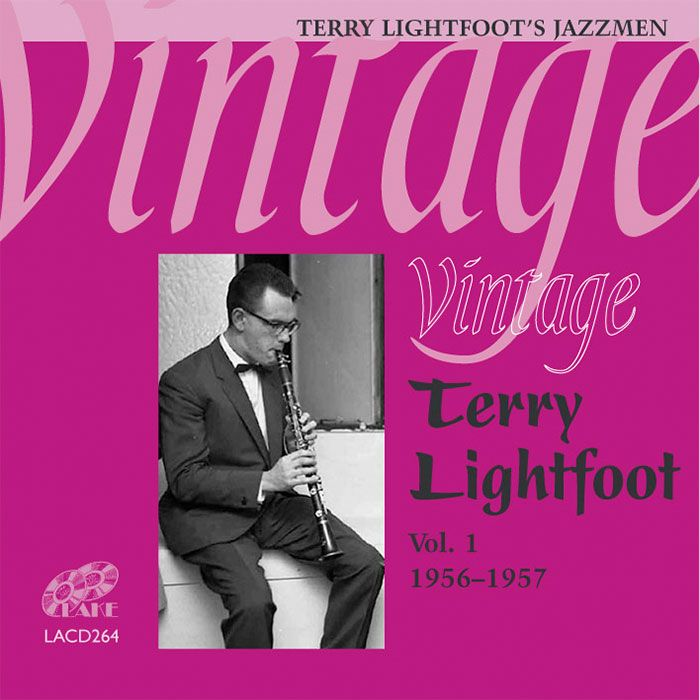TERRY LIGHTFOOT'S JAZZMEN – VINTAGE TERRY LIGHTFOOT 1956-57