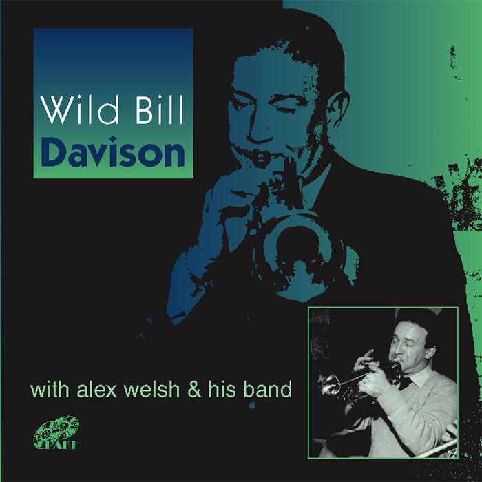 WILD BILL DAVISON With ALEX WELSH & HIS BAND