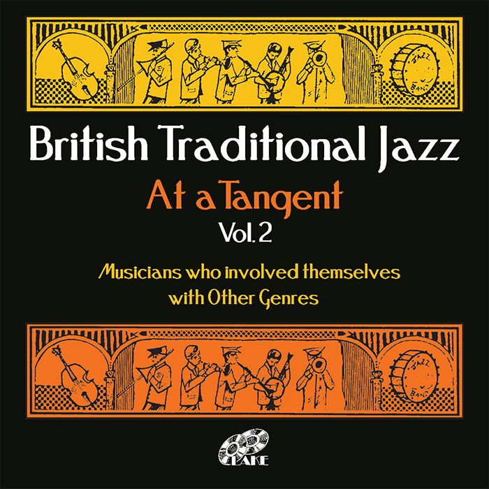 VARIOUS – BRITISH TRADITIONAL JAZZ – AT A TANGENT Vol.2