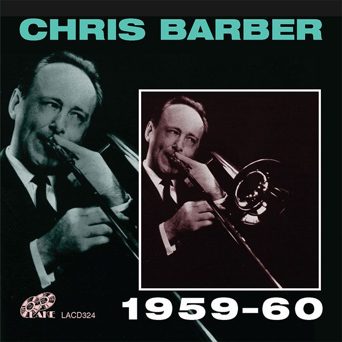 CHRIS BARBER – CHRIS BARBER 1959-60