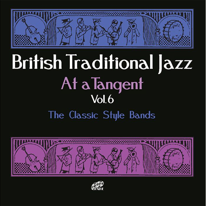 VARIOUS – BRITISH TRADITIONAL JAZZ: AT A TANGENT VOL.6