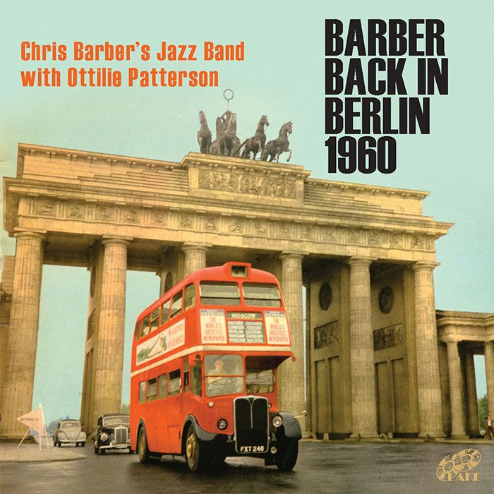 CHRIS BARBER'S JAZZ BAND WITH OTTILIE PATTERSON