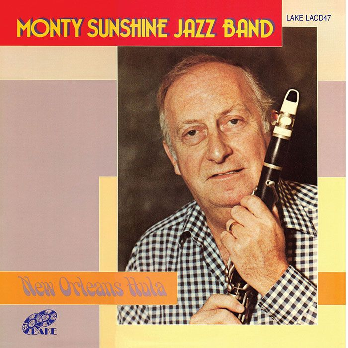 MONTY SUNSHINE JAZZ BAND –  NEW ORLEANS HULA