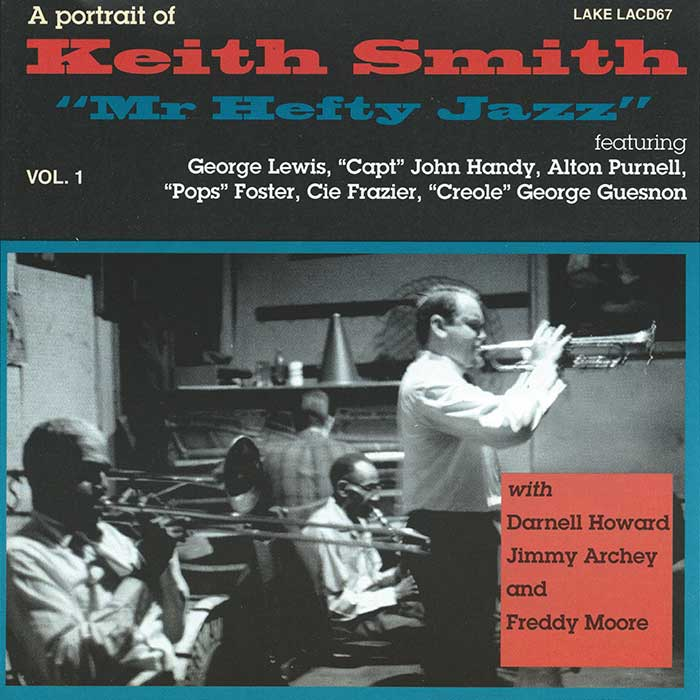 PORTRAIT OF KEITH SMITH – MR HEFTY JAZZ