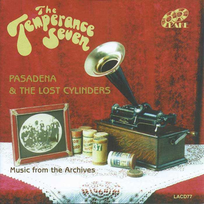 THE TEMPERANCE SEVEN – PASADENA & THE LOST CYLINDERS