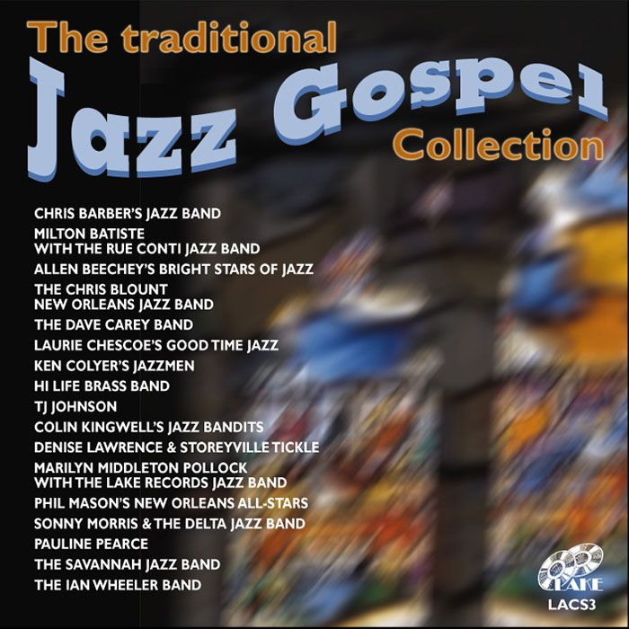 VARIOUS – THE TRADITIONAL JAZZ GOSPEL COLLECTION