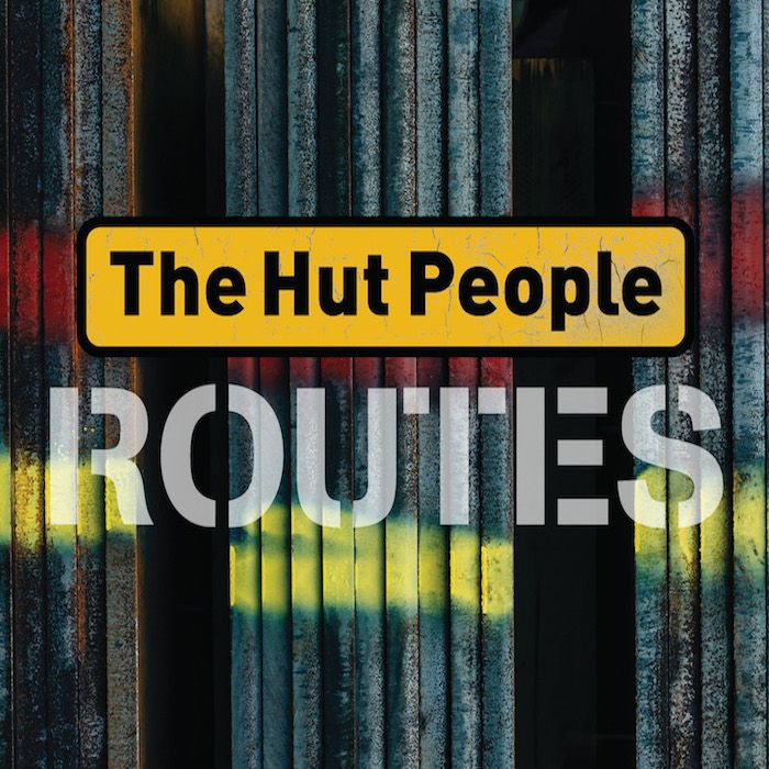 THE HUT PEOPLE – ROUTES