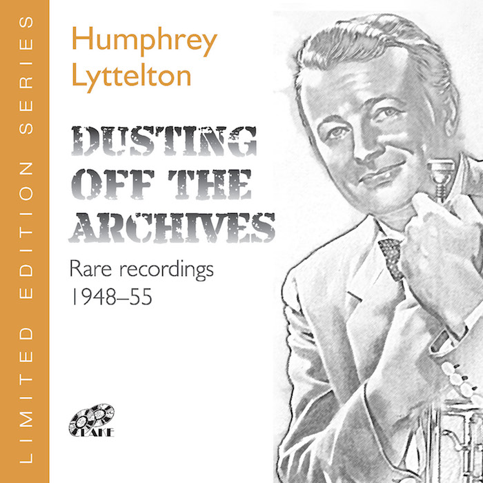 HUMPHREY LYTTELTON - DUSTING OFF THE ARCHIVES