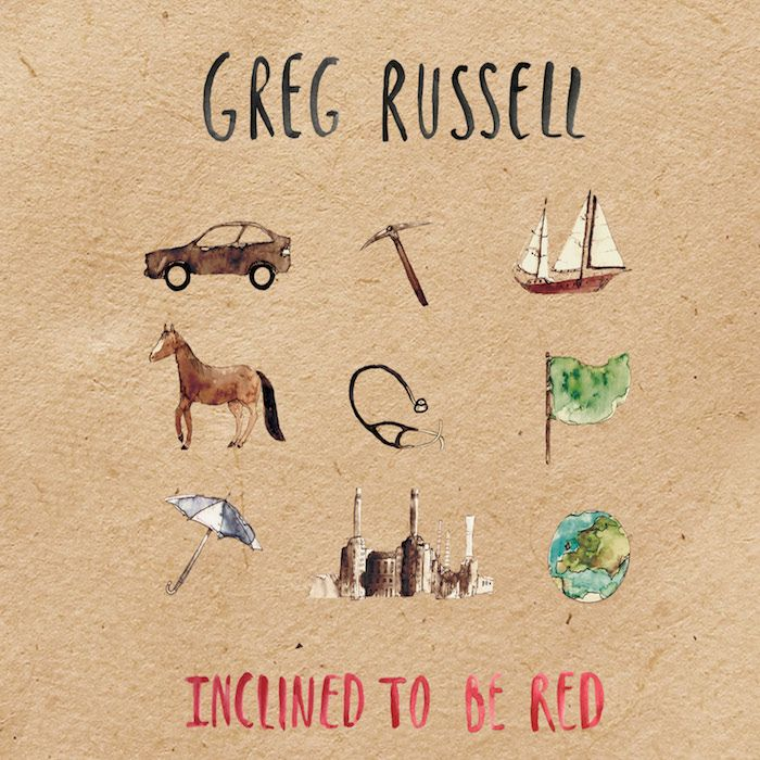 GREG RUSSELL – INCLINED TO BE RED