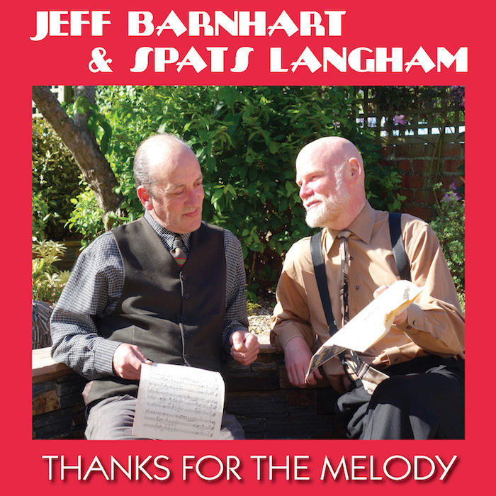 JEFF BARNHART & SPATS LANGHAM – THANKS FOR THE MELODY  LACD355