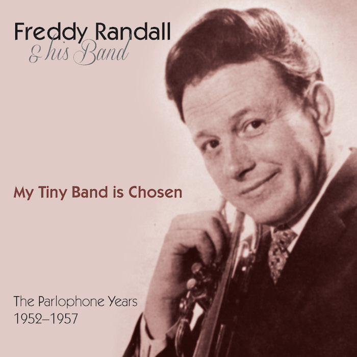 FREDDY RANDALL - MY TINY BAND IS CHOSEN LACD358